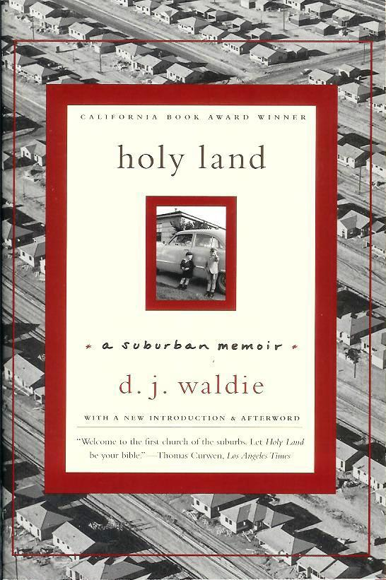'Holy Land' Author D.J. Waldie Gives Reading on Campus